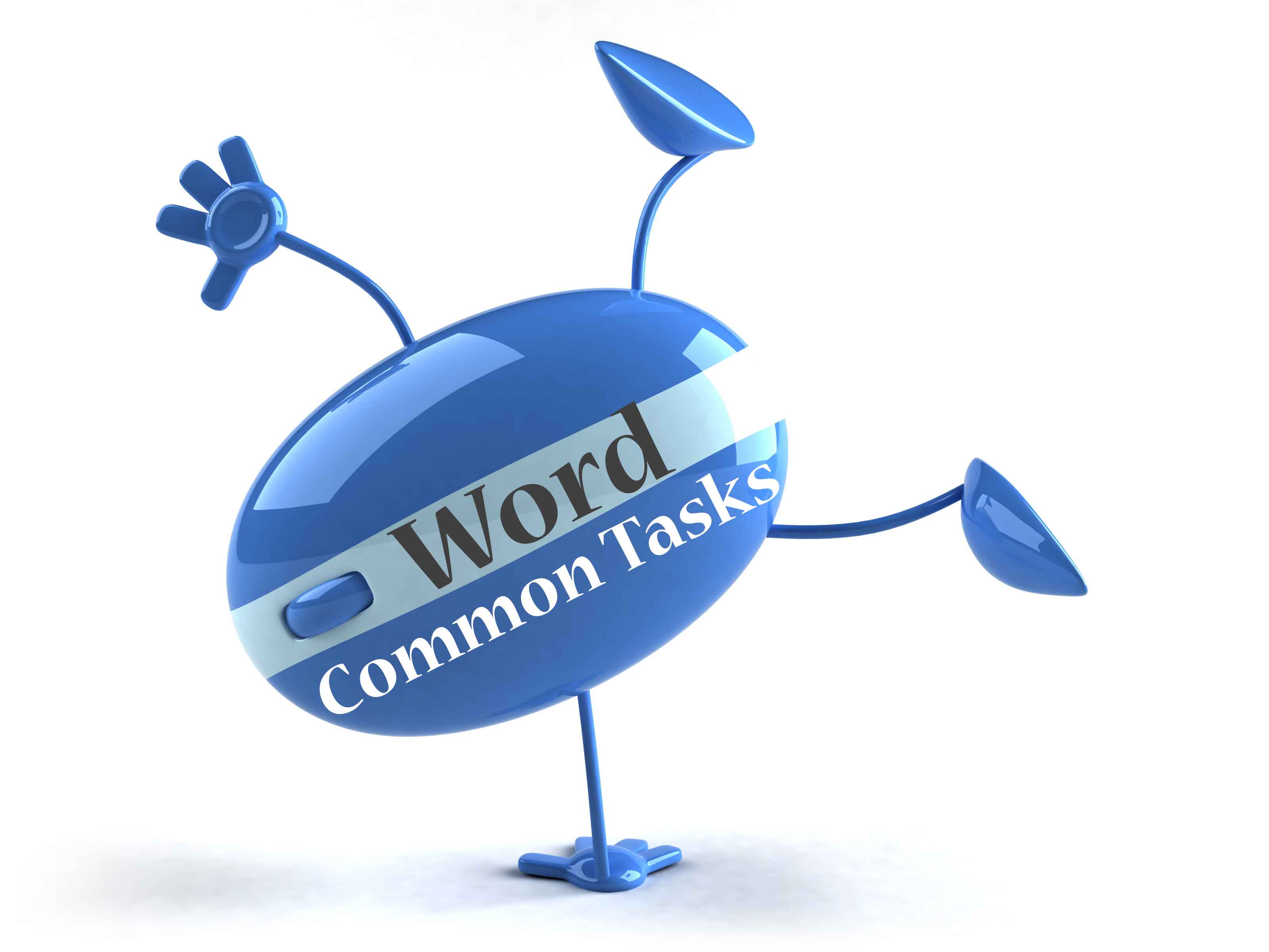 Word Common Tasks